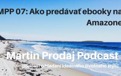 MPP #07: Ako predávať ebooky na Amazone