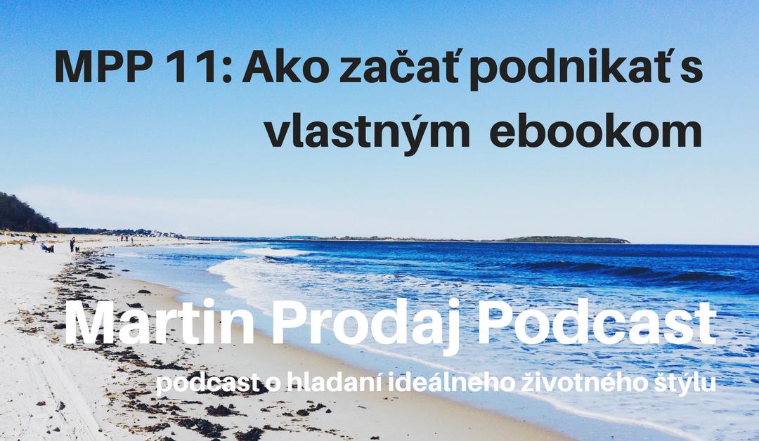MPP #11: Ako začať podnikať s vlastným ebookom