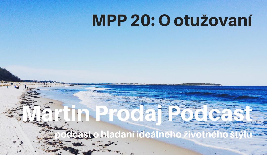 MPP #20: O otužovaní
