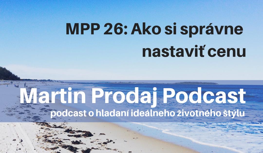 MPP #26: Ako si správne nastaviť cenu