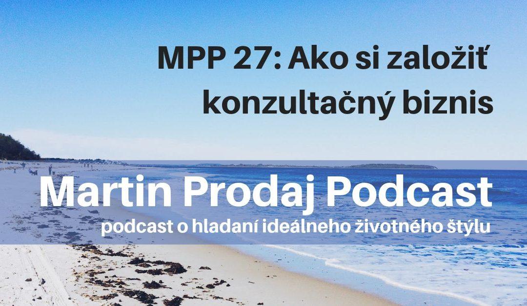 MPP #27: Ako si založiť konzultačný biznis