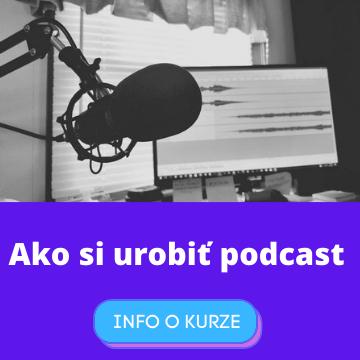 ako si urobiť podcast